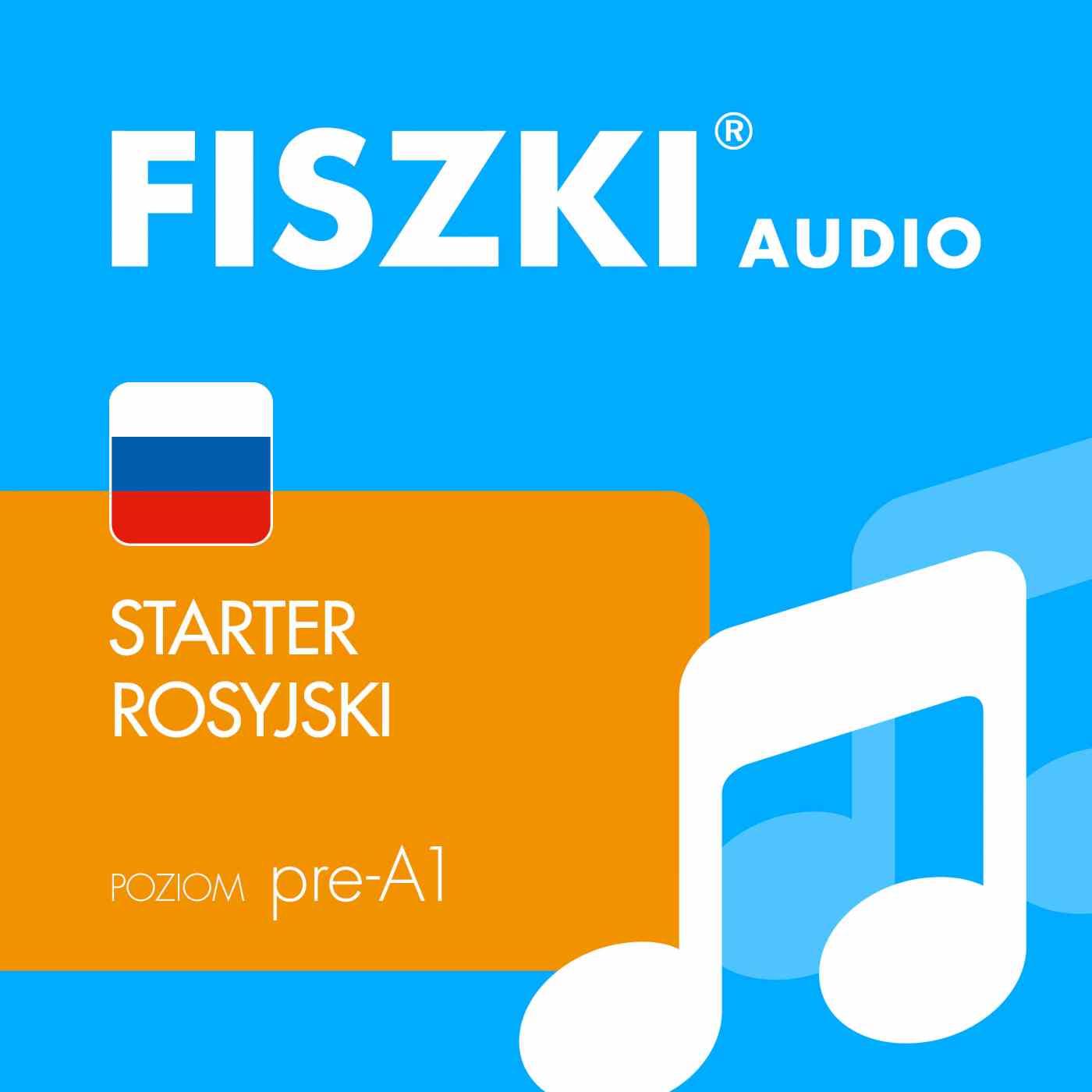 FISZKI audio - j. rosyjski - Starter - Audiobook (Książka audio MP3) do pobrania w całości w archiwum ZIP