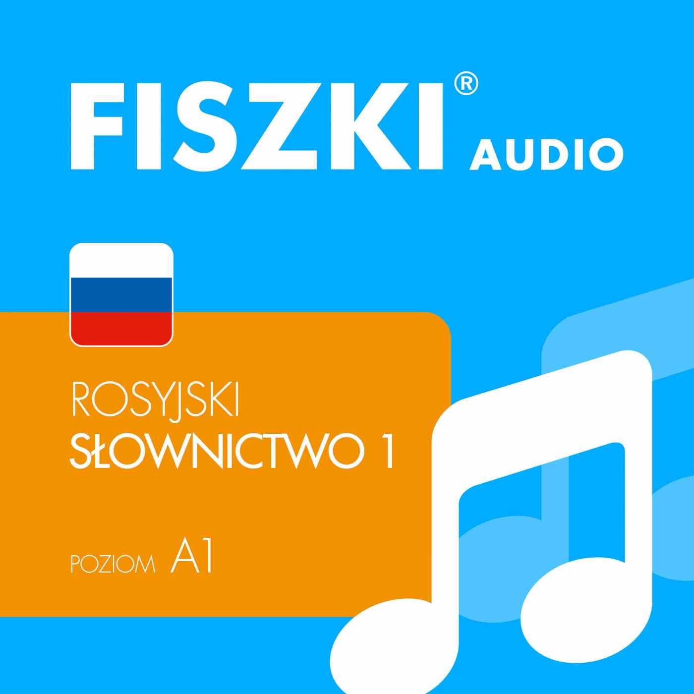 FISZKI audio - j. rosyjski - Słownictwo 1 - Audiobook (Książka audio MP3) do pobrania w całości w archiwum ZIP