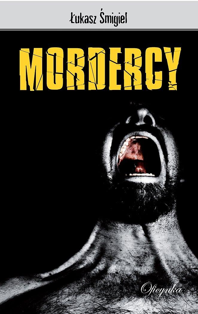 Mordercy - Ebook (Książka na Kindle) do pobrania w formacie MOBI