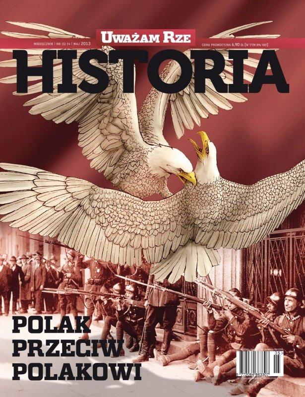 """""""Uważam Rze Historia"""" nr 5/2013 - Ebook (Książka PDF) do pobrania w formacie PDF"""