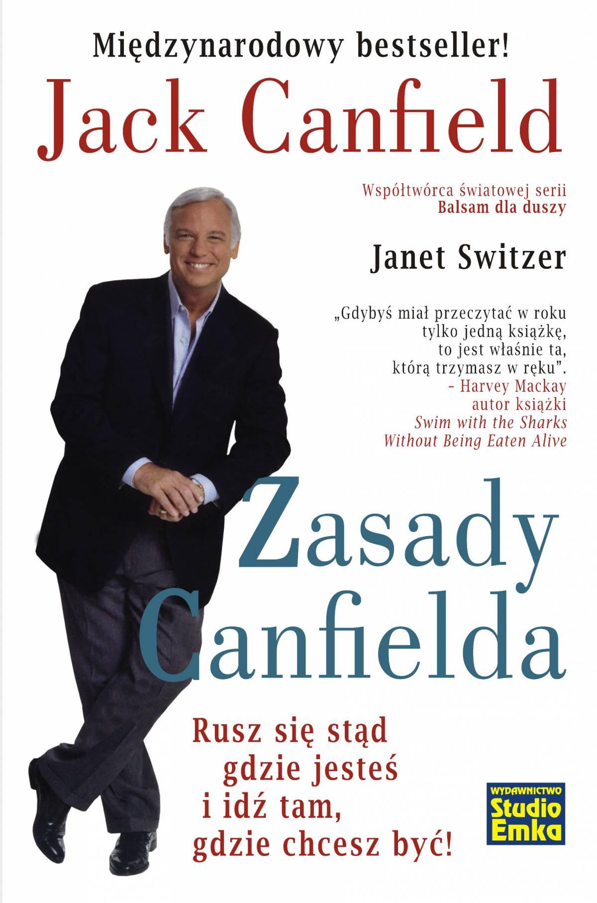 Zasady Canfielda. Rusz się stąd gdzie jesteś i idź tam, gdzie chcesz być! - Ebook (Książka na Kindle) do pobrania w formacie MOBI
