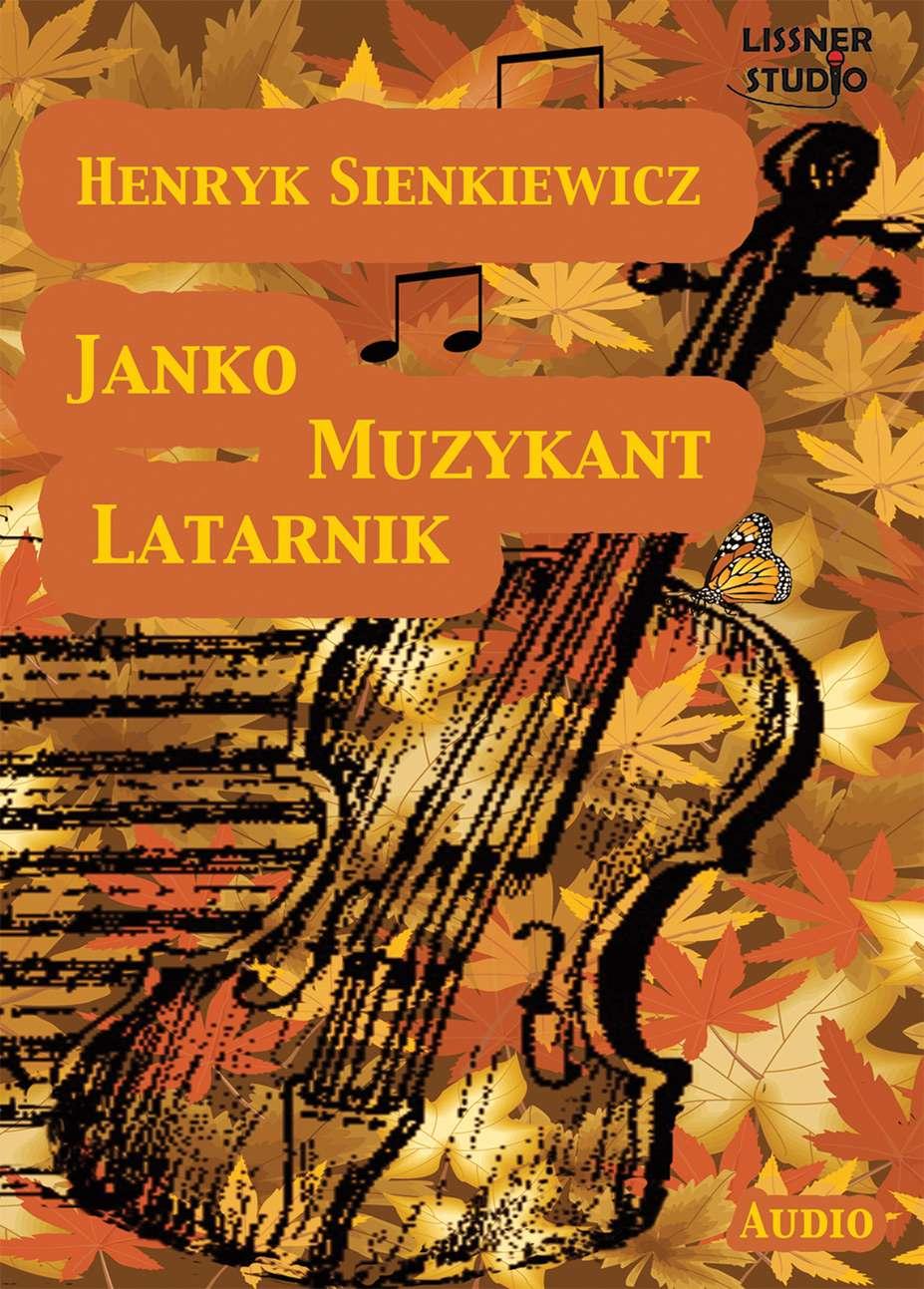 Latarnik, Janko muzykant - Audiobook (Książka audio MP3) do pobrania w całości w archiwum ZIP