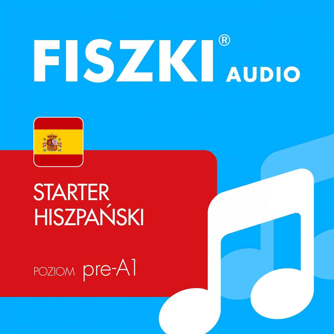 FISZKI audio - j. hiszpański - Starter - Audiobook (Książka audio MP3) do pobrania w całości w archiwum ZIP