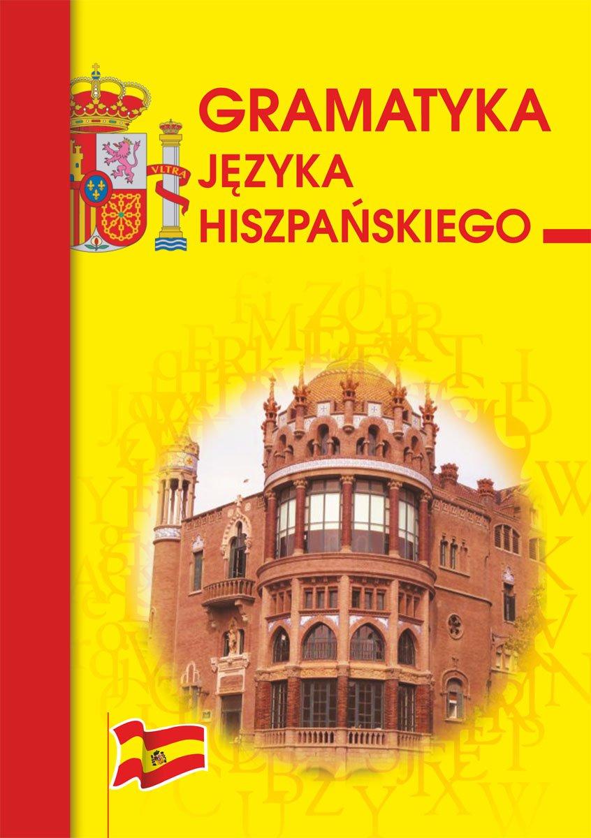Gramatyka języka hiszpańskiego - Ebook (Książka PDF) do pobrania w formacie PDF