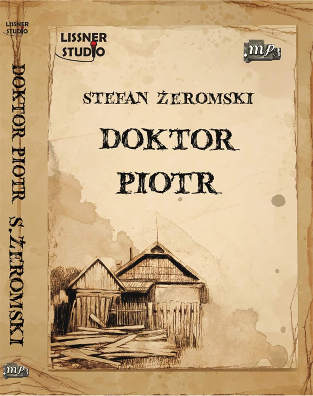 Doktor Piotr - Audiobook (Książka audio MP3) do pobrania w całości w archiwum ZIP