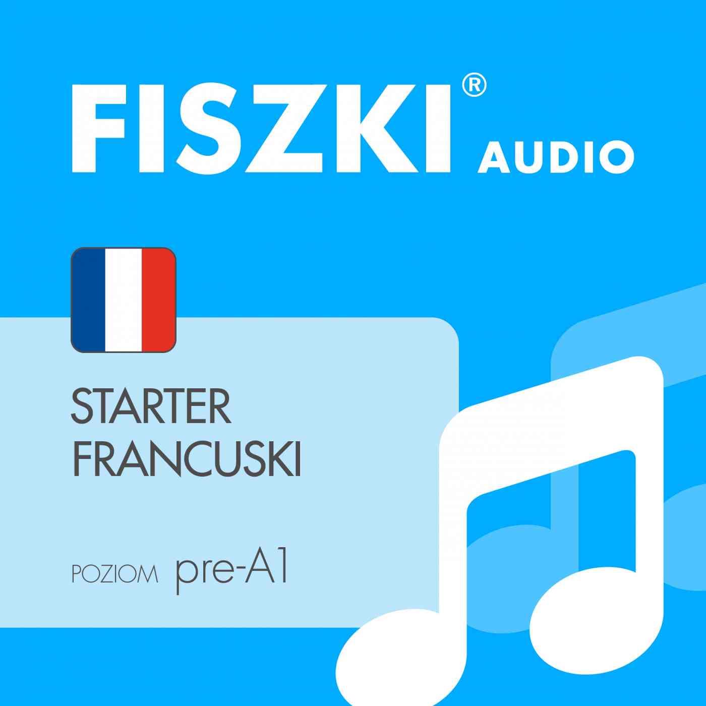 FISZKI audio - j. francuski - Starter - Audiobook (Książka audio MP3) do pobrania w całości w archiwum ZIP