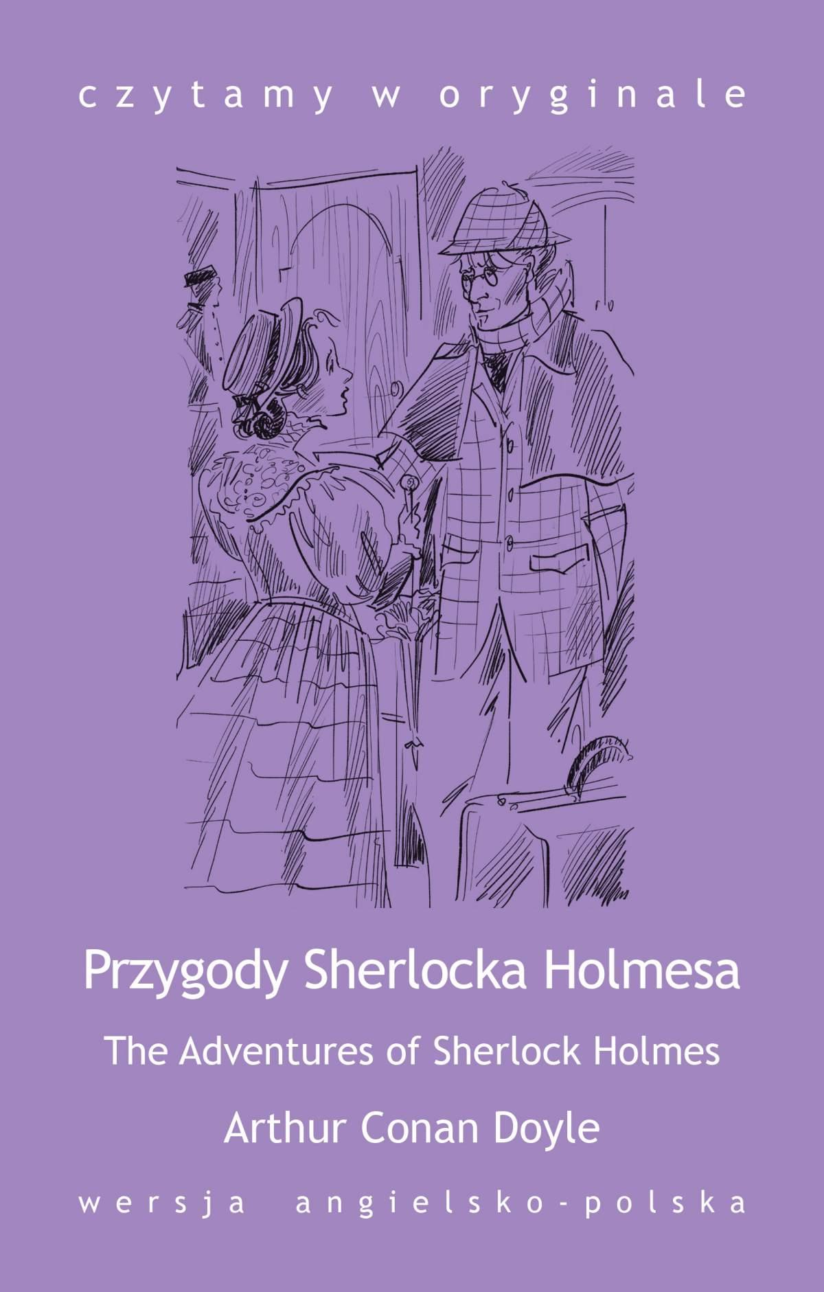 """""""The Adventures of Sherlock Holmes / Przygody Sherlocka Holmesa"""" - Ebook (Książka na Kindle) do pobrania w formacie MOBI"""