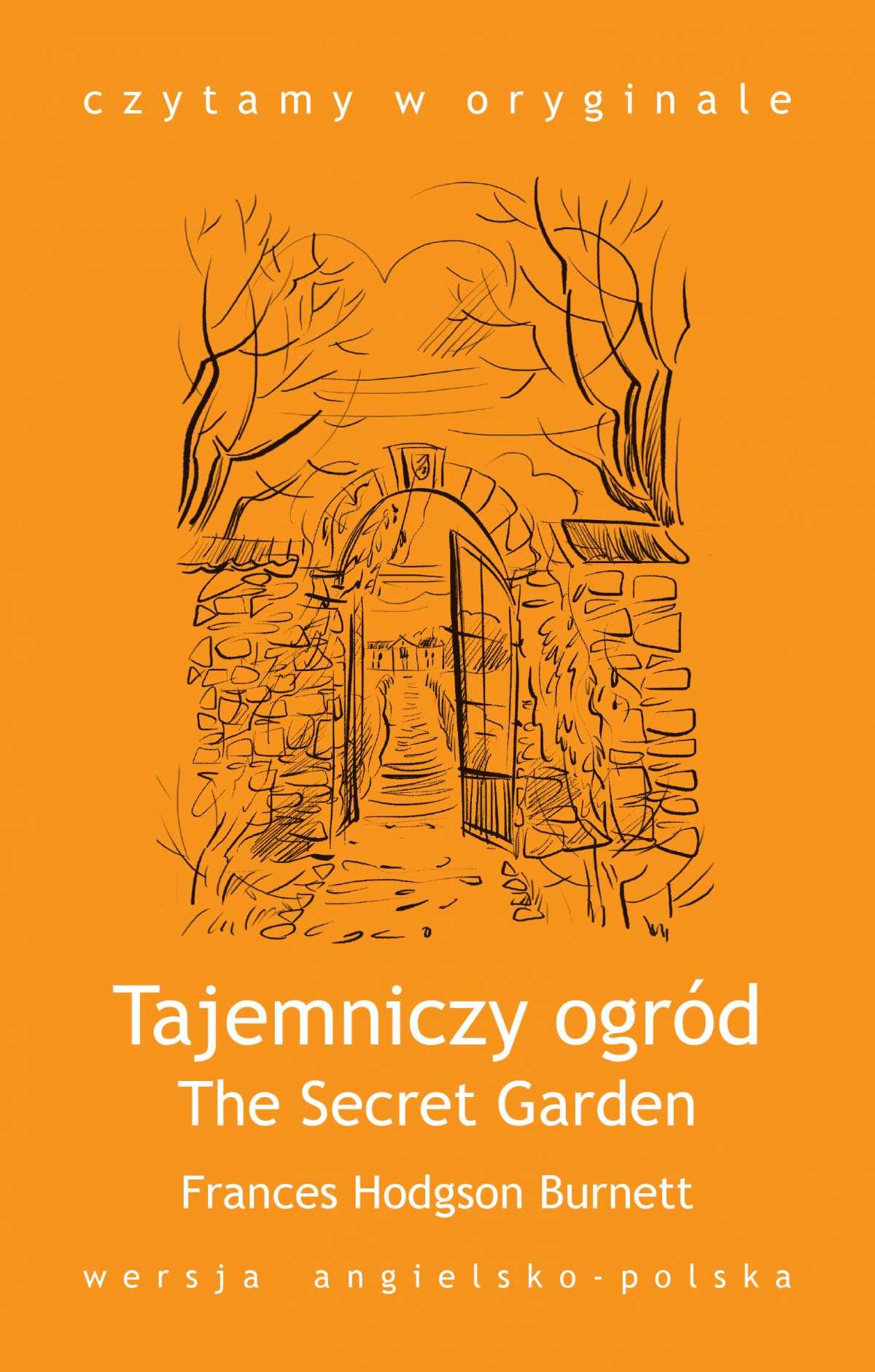 """""""The Secret Garden / Tajemniczy ogród"""" - Ebook (Książka na Kindle) do pobrania w formacie MOBI"""