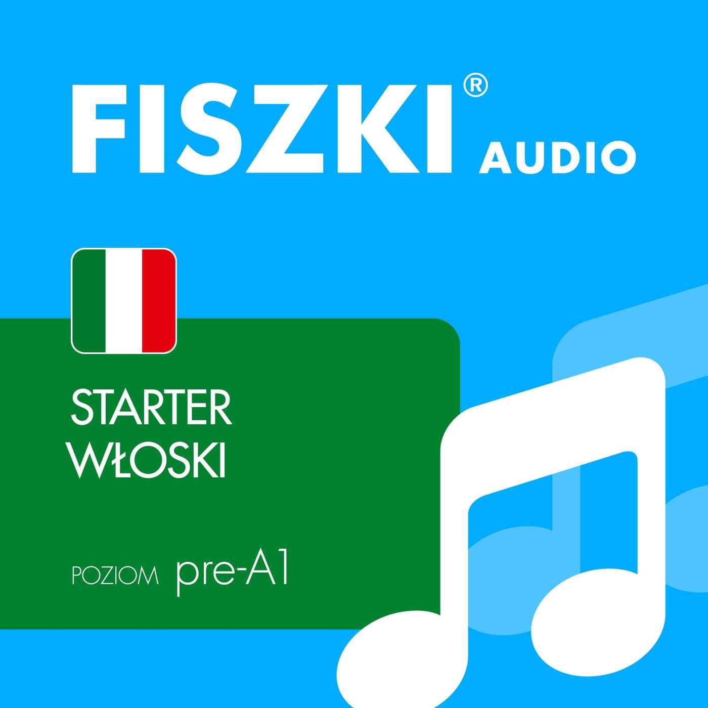 FISZKI audio - j. włoski - Starter - Audiobook (Książka audio MP3) do pobrania w całości w archiwum ZIP