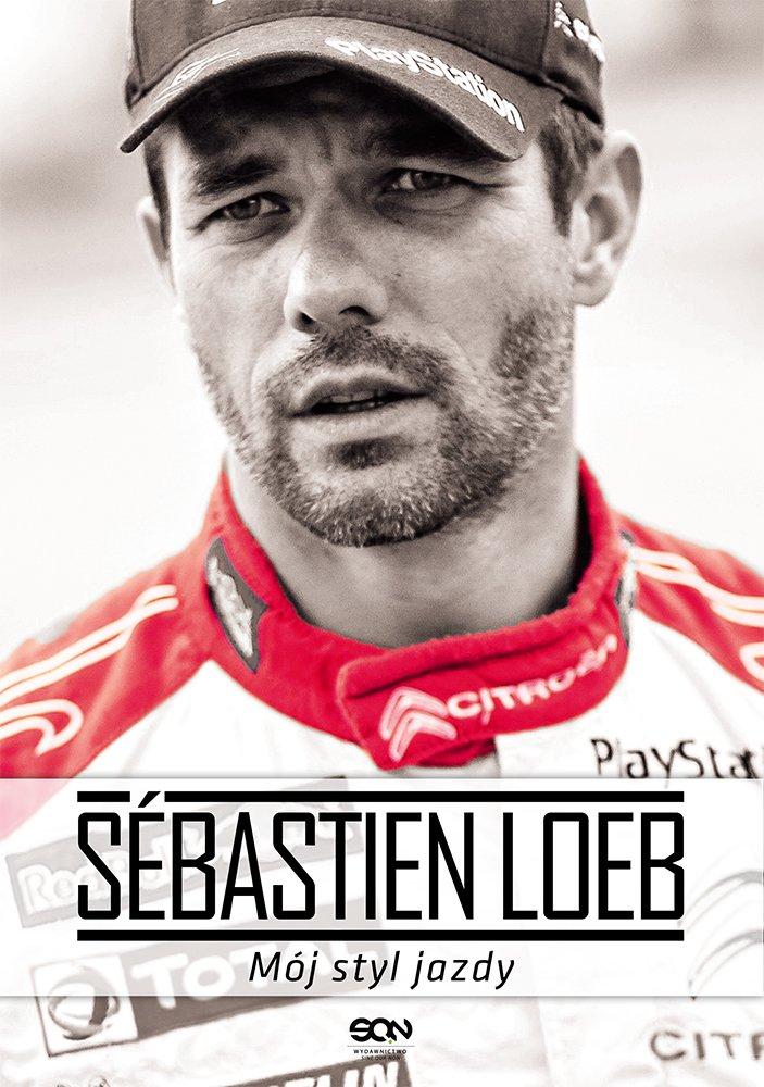 Sébastien Loeb. Mój styl jazdy - Ebook (Książka EPUB) do pobrania w formacie EPUB