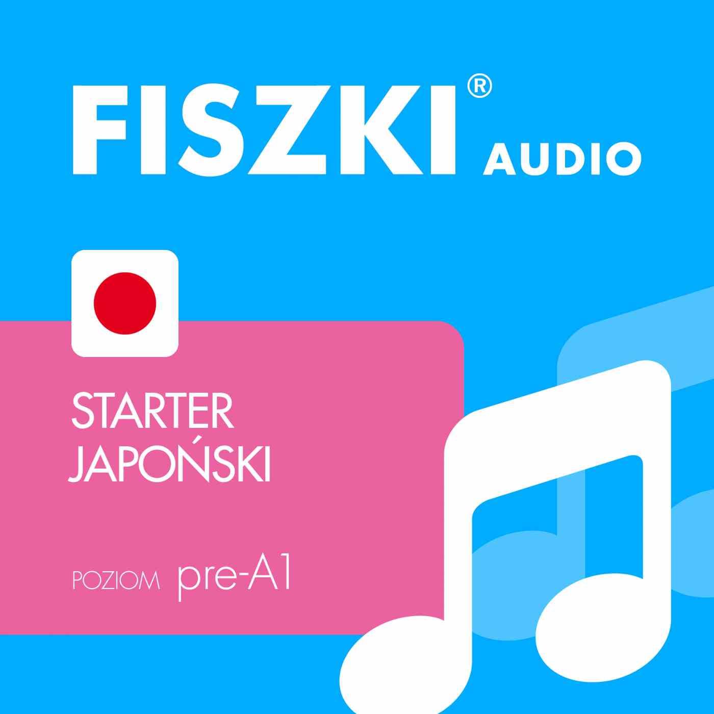 FISZKI audio - j. japoński - Starter - Audiobook (Książka audio MP3) do pobrania w całości w archiwum ZIP