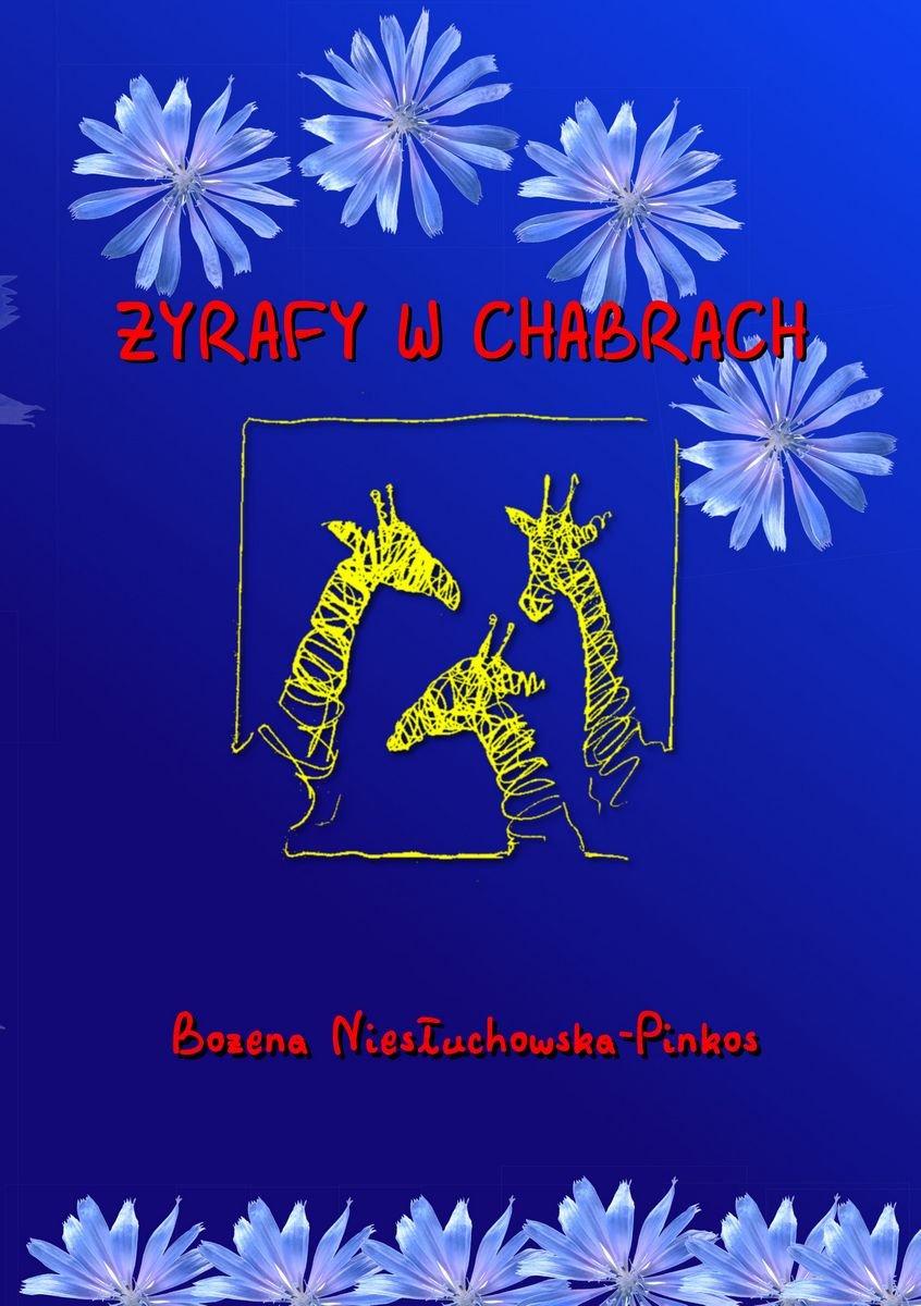 Żyrafy w chabrach - Ebook (Książka EPUB) do pobrania w formacie EPUB
