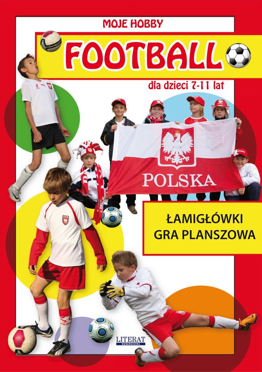 Football dla dzieci 7-11 lat. Łamigłówki. Gra planszowa - Ebook (Książka PDF) do pobrania w formacie PDF