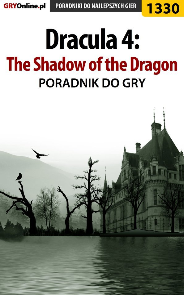 Dracula 4: The Shadow of the Dragon - poradnik do gry - Ebook (Książka PDF) do pobrania w formacie PDF