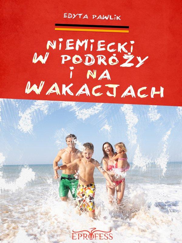 Niemiecki w Podróży i na Wakacjach - Ebook (Książka EPUB) do pobrania w formacie EPUB