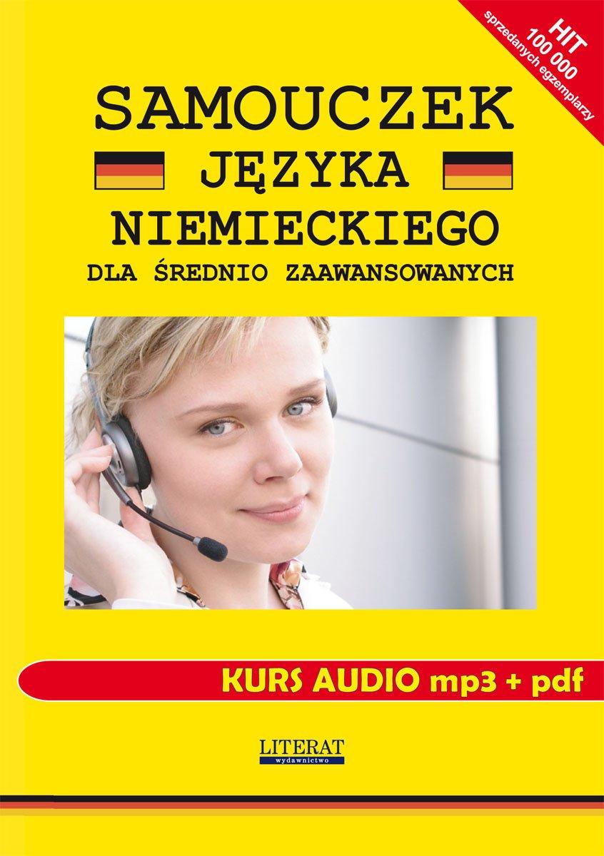 Samouczek języka niemieckiego dla średnio zaawansowanych. Kurs audio mp3 + pdf - Audiobook (Książka audio MP3) do pobrania w całości w archiwum ZIP