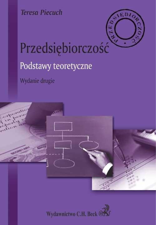 Przedsiębiorczość. Podstawy teoretyczne - Ebook (Książka PDF) do pobrania w formacie PDF