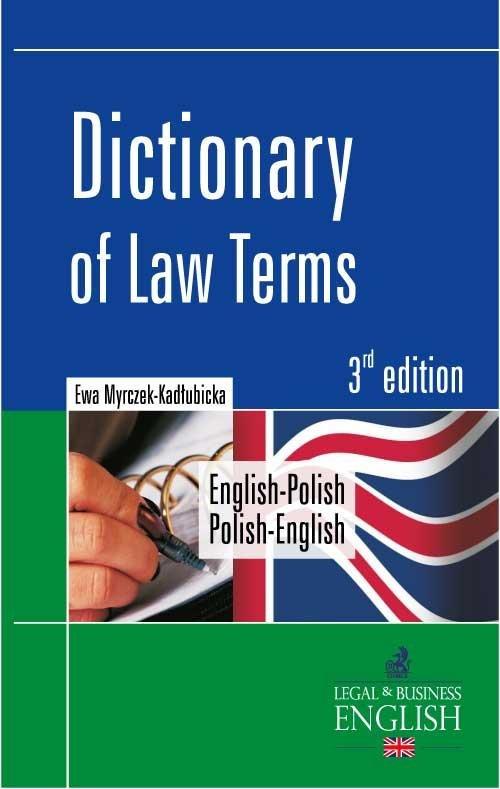 Dictionary of Law Terms. Słownik terminologii prawniczej English-Polish/Polish-English - Ebook (Książka PDF) do pobrania w formacie PDF