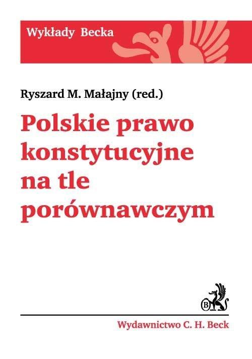 Polskie prawo konstytucyjne na tle porównawczym - Ebook (Książka PDF) do pobrania w formacie PDF