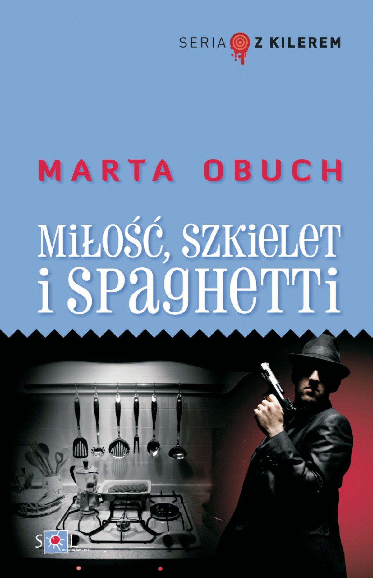 Miłość, szkielet i spaghetti - Ebook (Książka EPUB) do pobrania w formacie EPUB