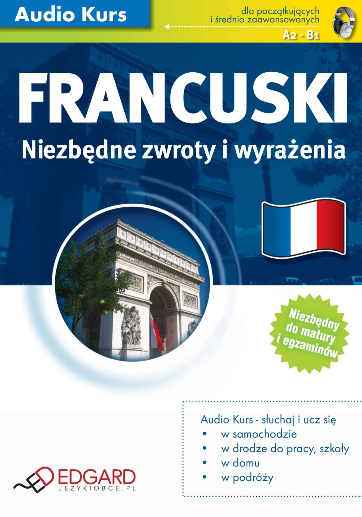 Francuski Niezbędne zwroty i wyrażenia - Audiobook (Książka audio MP3) do pobrania w całości w archiwum ZIP