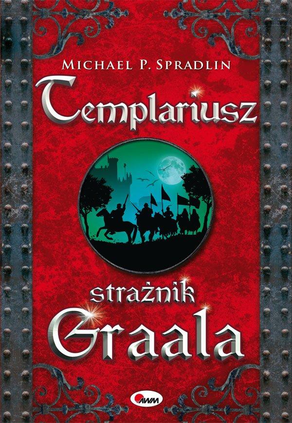 Templariusz strażnik Graala - Ebook (Książka PDF) do pobrania w formacie PDF