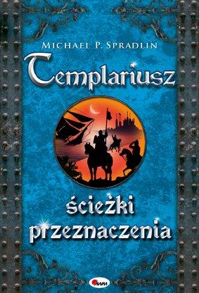 Templariusz ścieżki przeznaczenia - Ebook (Książka PDF) do pobrania w formacie PDF