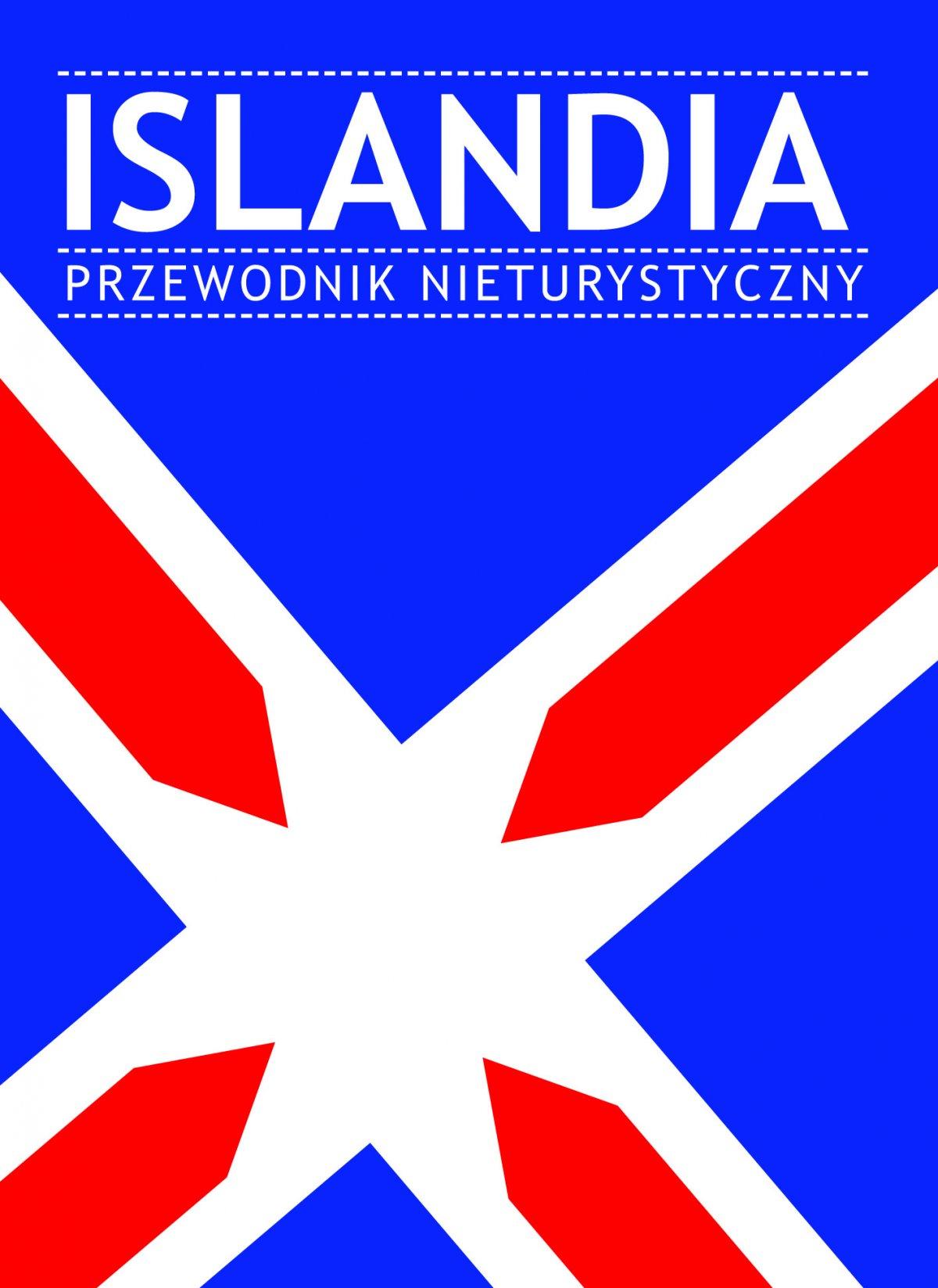 Islandia. Przewodnik nieturystyczny - Ebook (Książka EPUB) do pobrania w formacie EPUB