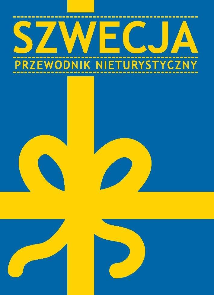 Szwecja. Przewodnik nieturystyczny - Ebook (Książka na Kindle) do pobrania w formacie MOBI