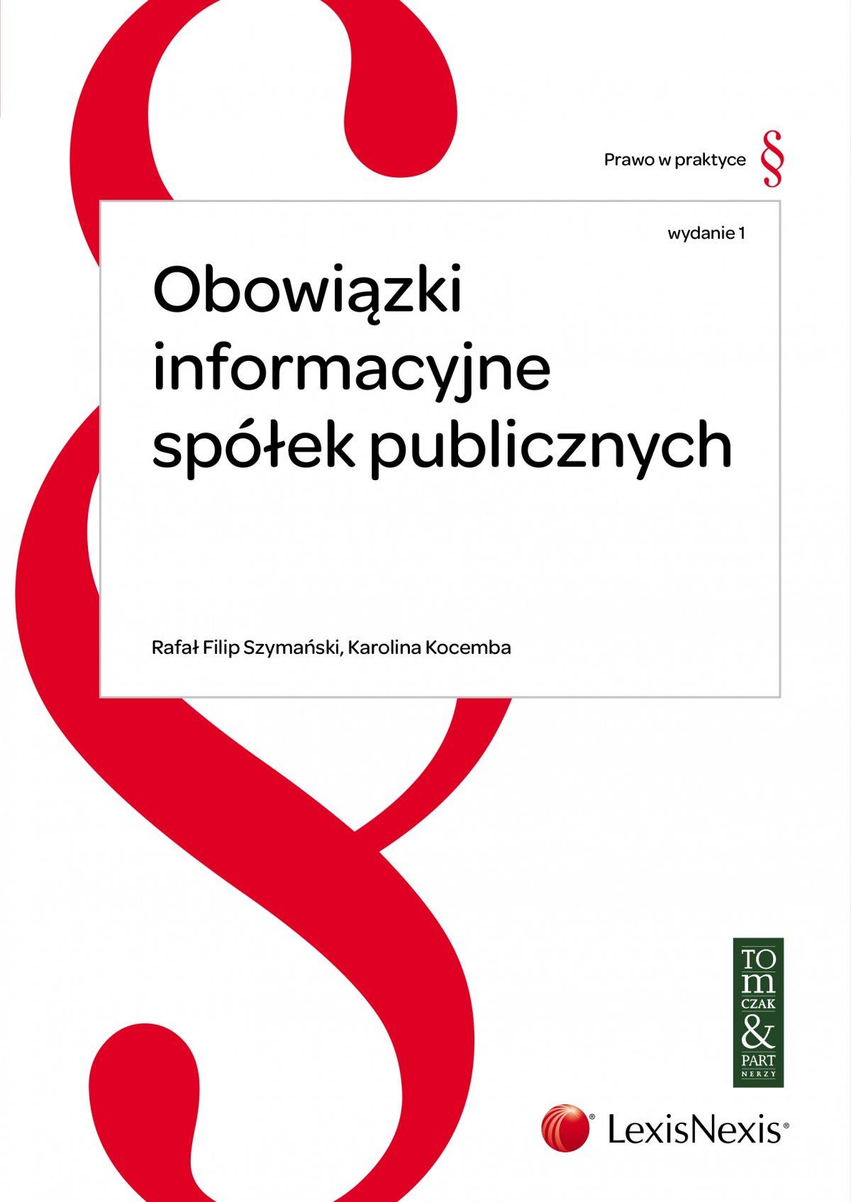 Obowiązki informacyjne spółek publicznych - Ebook (Książka EPUB) do pobrania w formacie EPUB