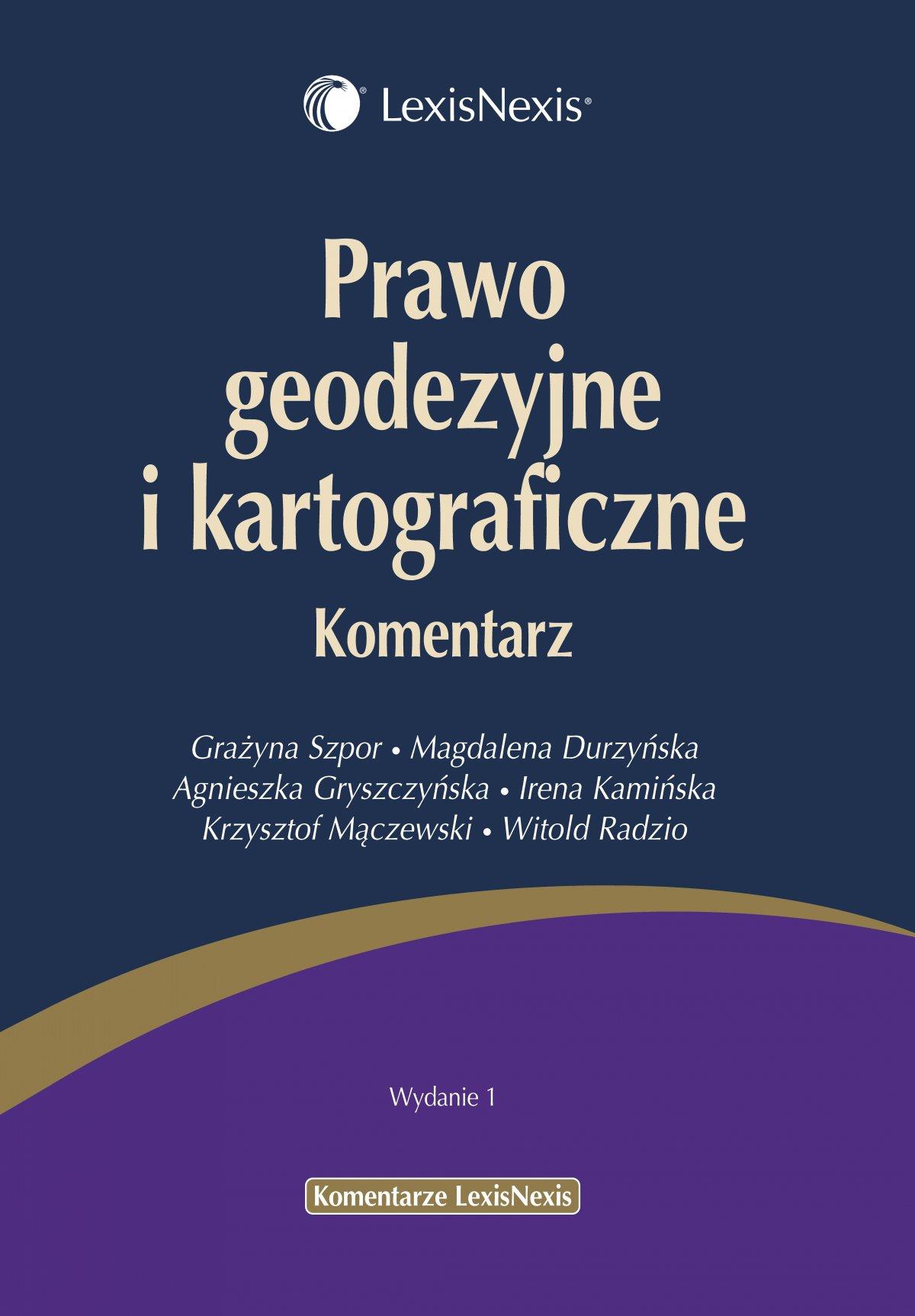 Prawo geodezyjne i kartograficzne. Komentarz - Ebook (Książka EPUB) do pobrania w formacie EPUB