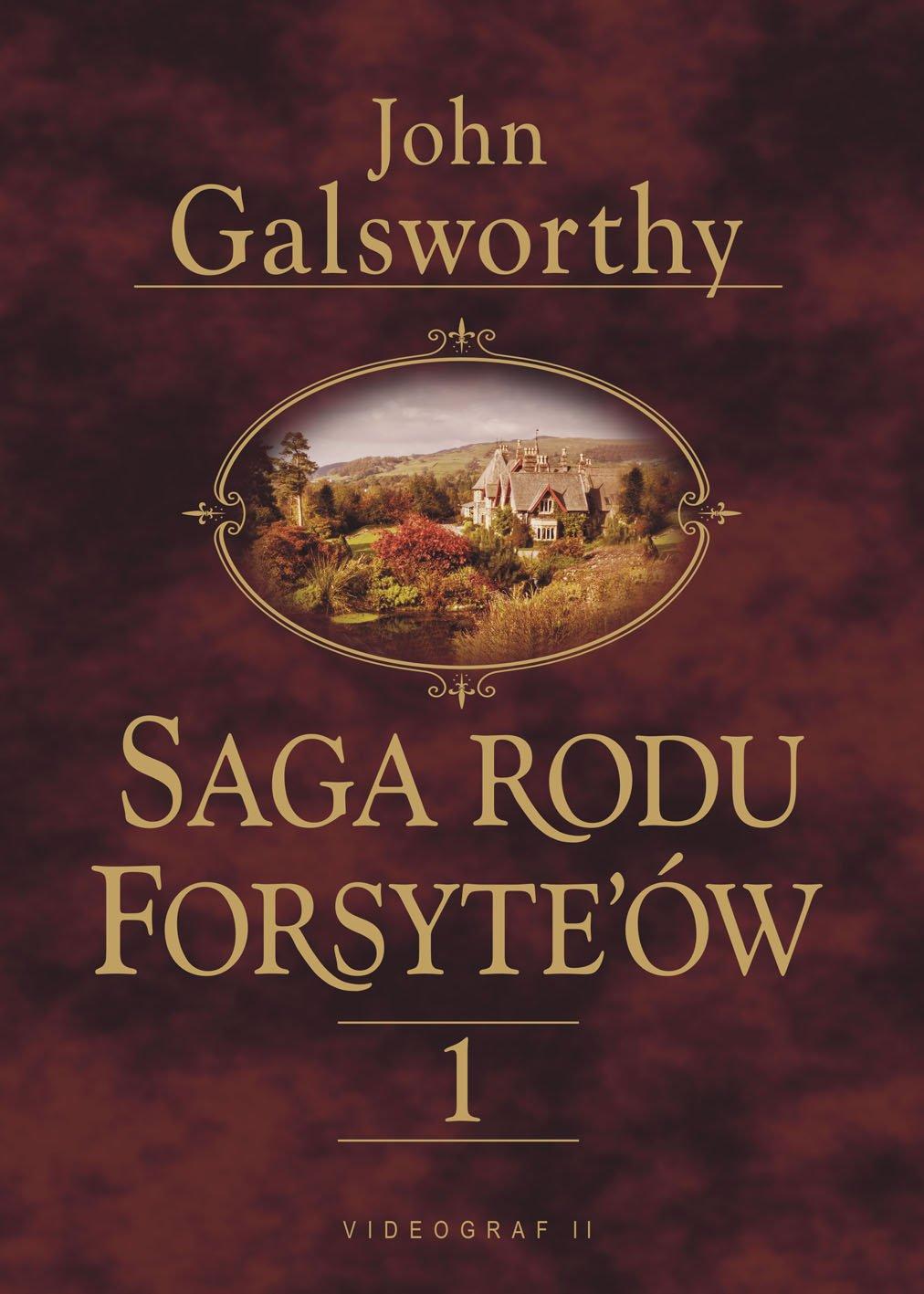 Saga rodu Forsyte'ów. Tom 1. Posiadacz - Ebook (Książka na Kindle) do pobrania w formacie MOBI