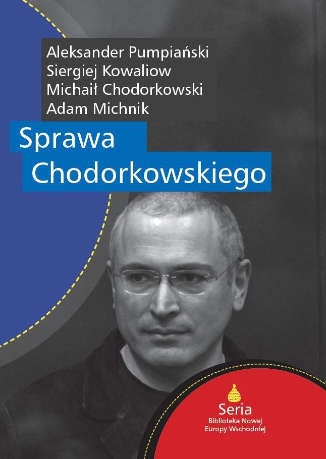 Sprawa Chodorkowskiego - Ebook (Książka EPUB) do pobrania w formacie EPUB
