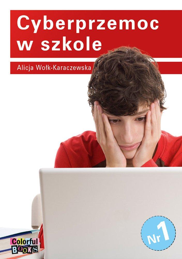 Cyberprzemoc w szkole - Ebook (Książka PDF) do pobrania w formacie PDF