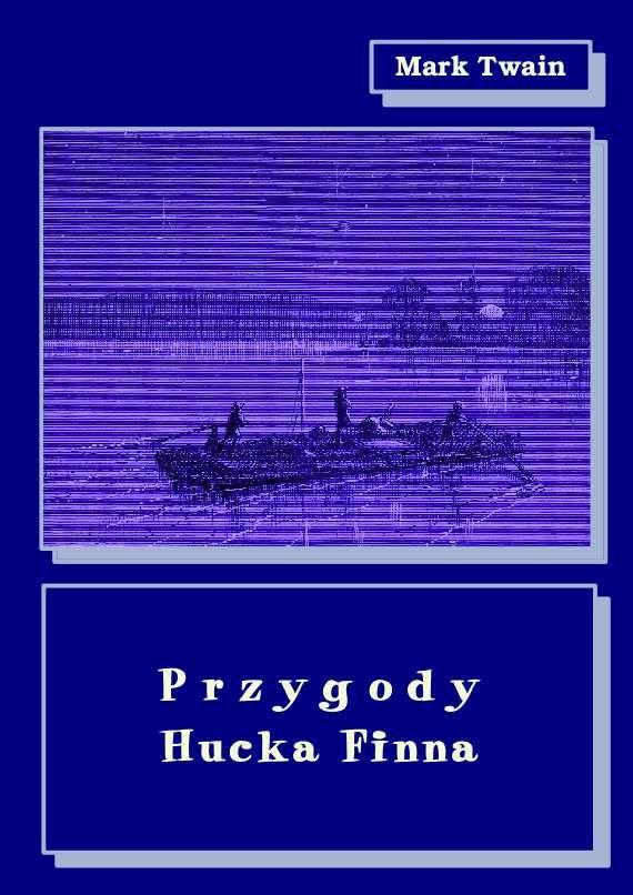 Przygody Hucka Finna - Ebook (Książka na Kindle) do pobrania w formacie MOBI