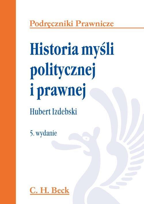 Historia myśli politycznej i prawnej - Ebook (Książka PDF) do pobrania w formacie PDF