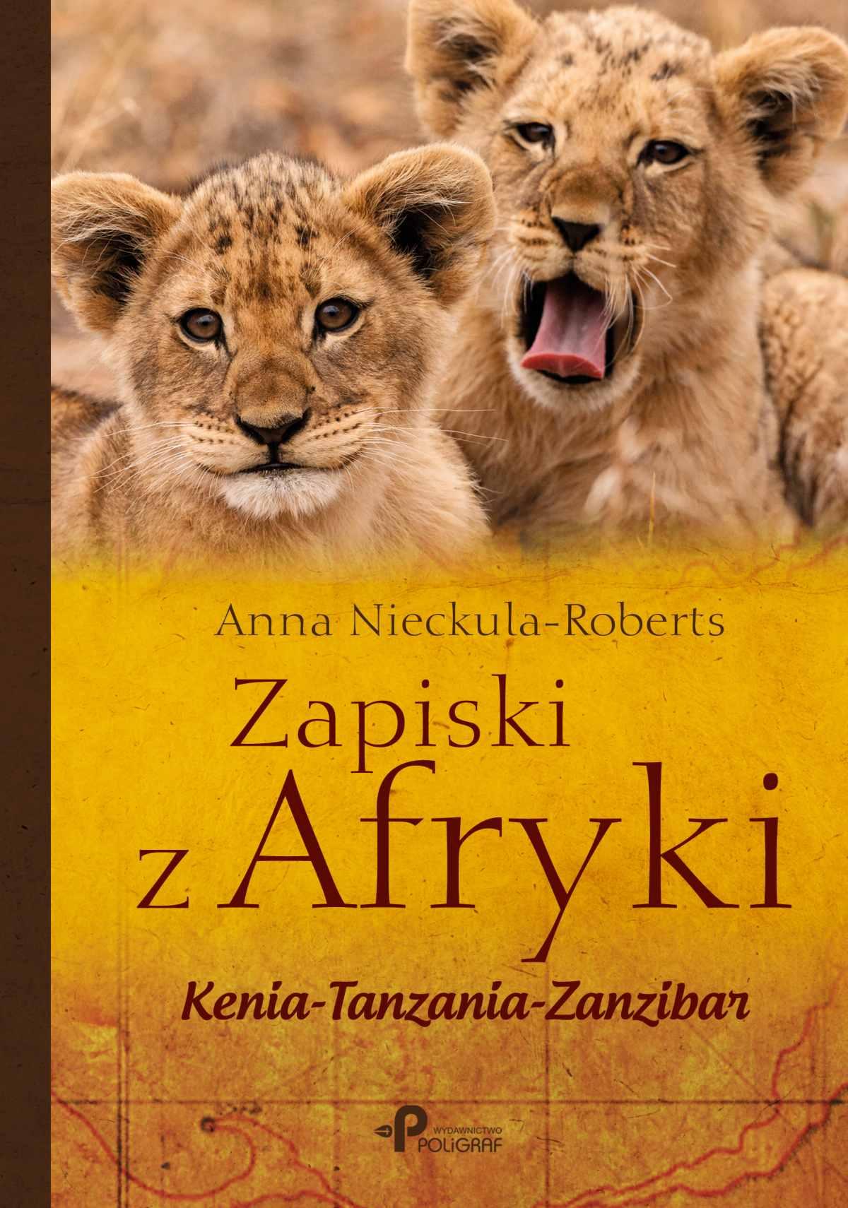 Zapiski z Afryki, Kenia–Tanzania–Zanzibar - Ebook (Książka EPUB) do pobrania w formacie EPUB