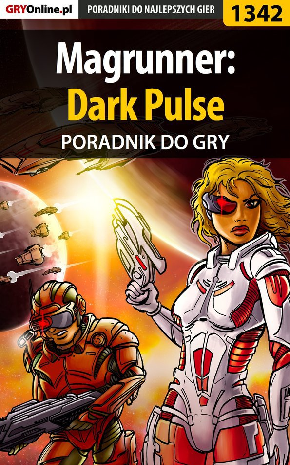 Magrunner: Dark Pulse - poradnik do gry - Ebook (Książka PDF) do pobrania w formacie PDF