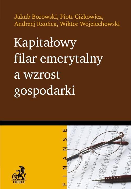 Kapitałowy filar emerytalny a wzrost gospodarki - Ebook (Książka PDF) do pobrania w formacie PDF