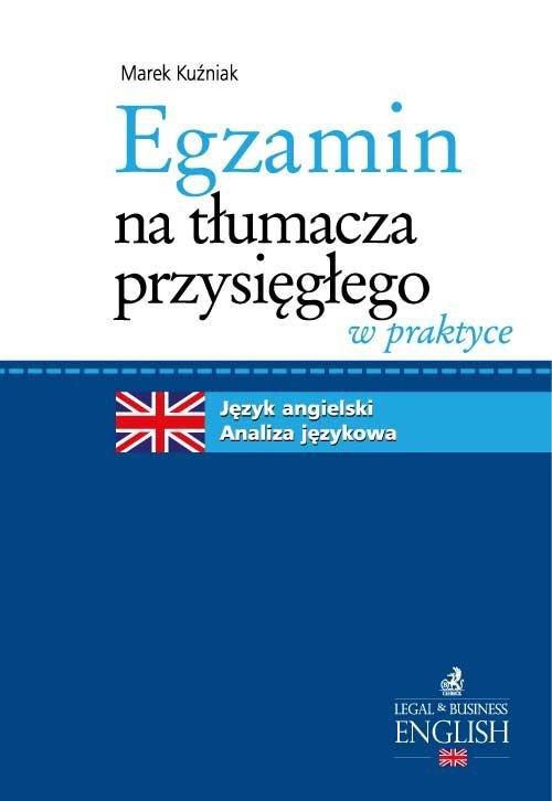 Egzamin na tłumacza przysięgłego w praktyce Język angielski. Analiza językowa - Ebook (Książka EPUB) do pobrania w formacie EPUB