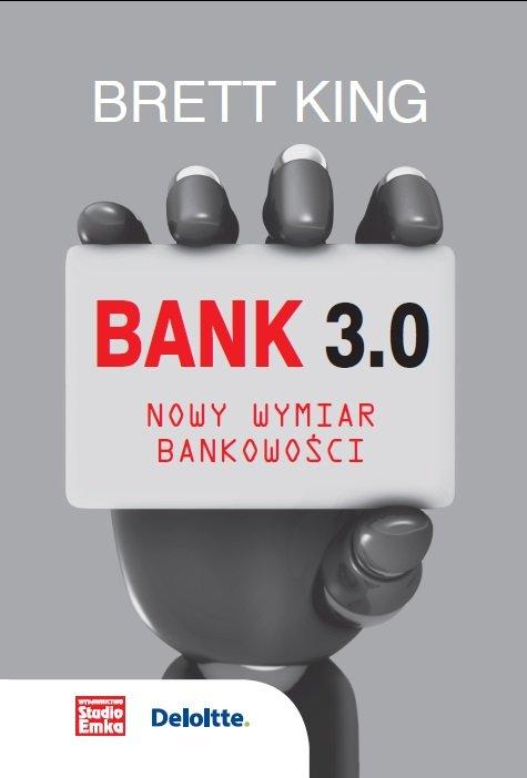 Bank 3.0. Nowy wymiar bankowości - Ebook (Książka na Kindle) do pobrania w formacie MOBI
