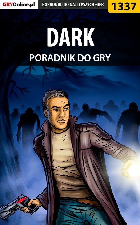 DARK - poradnik do gry - Ebook (Książka PDF) do pobrania w formacie PDF