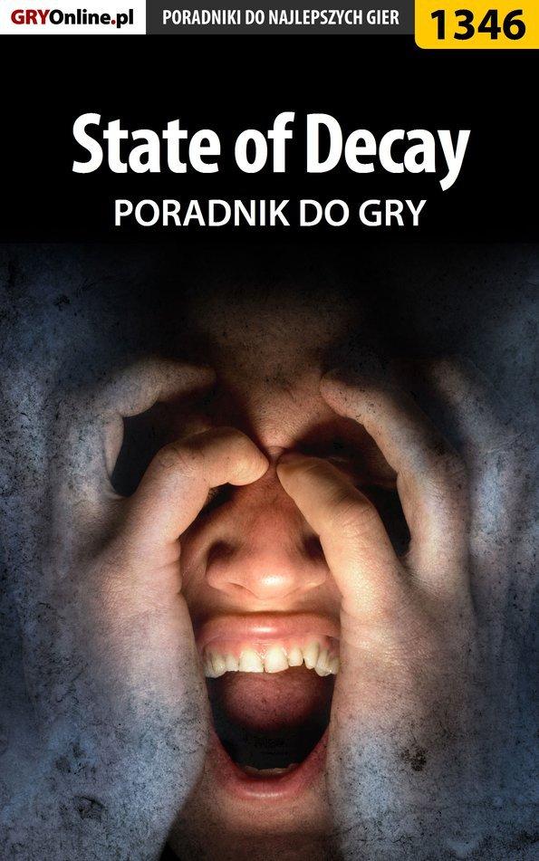 State of Decay - poradnik do gry - Ebook (Książka PDF) do pobrania w formacie PDF