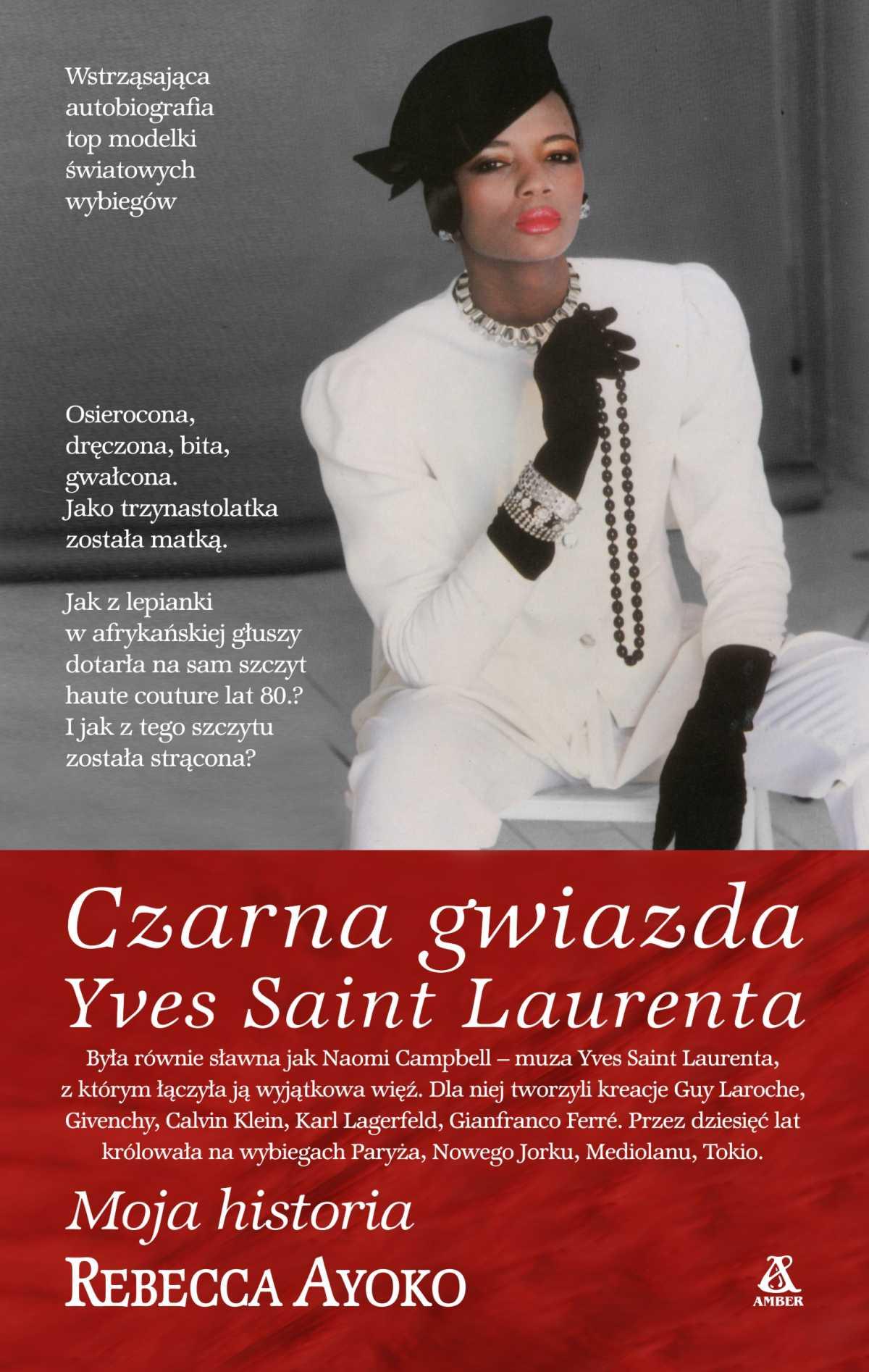 Czarna gwiazda Yves Saint Laurenta - Ebook (Książka EPUB) do pobrania w formacie EPUB