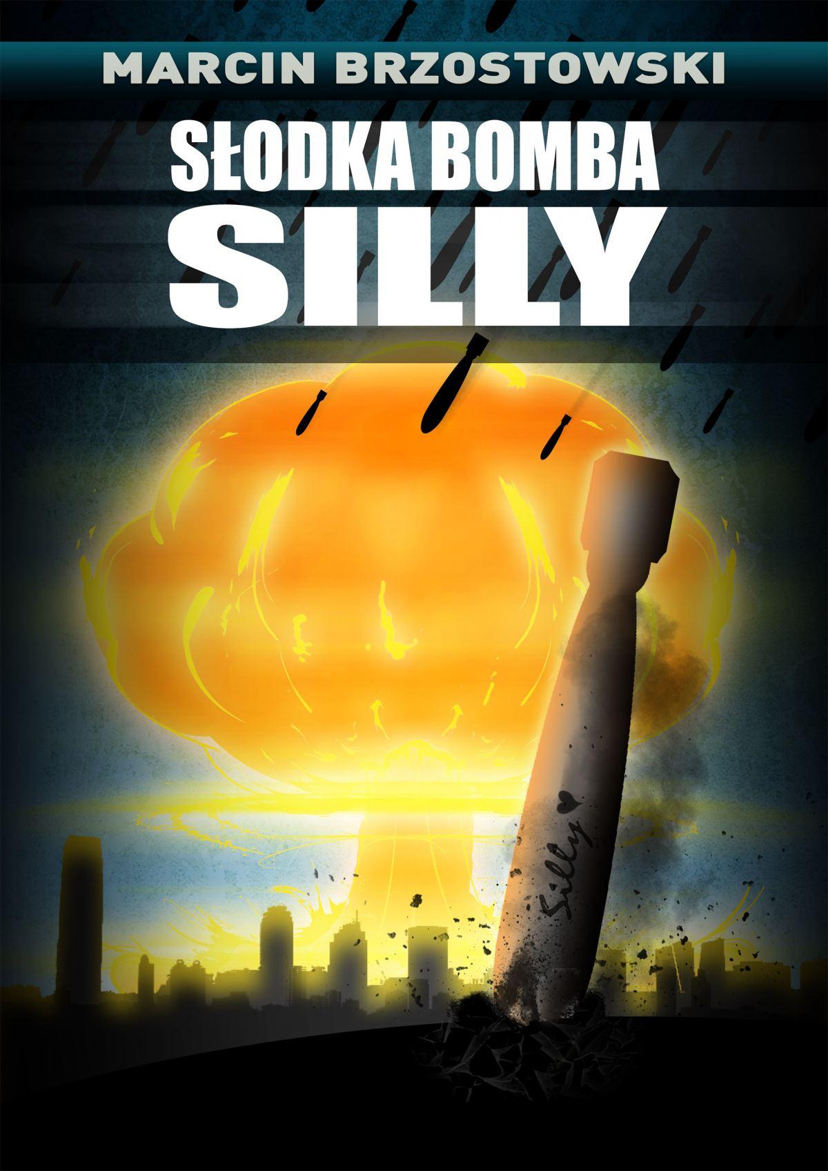 Słodka bomba Silly - Ebook (Książka EPUB) do pobrania w formacie EPUB