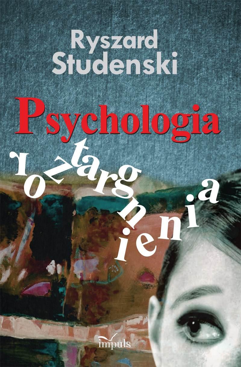 Psychologia roztargnienia. Koncepcja - badanie i diagnoza - symptomy - radzenie sobie – praktyka - Ebook (Książka EPUB) do pobrania w formacie EPUB