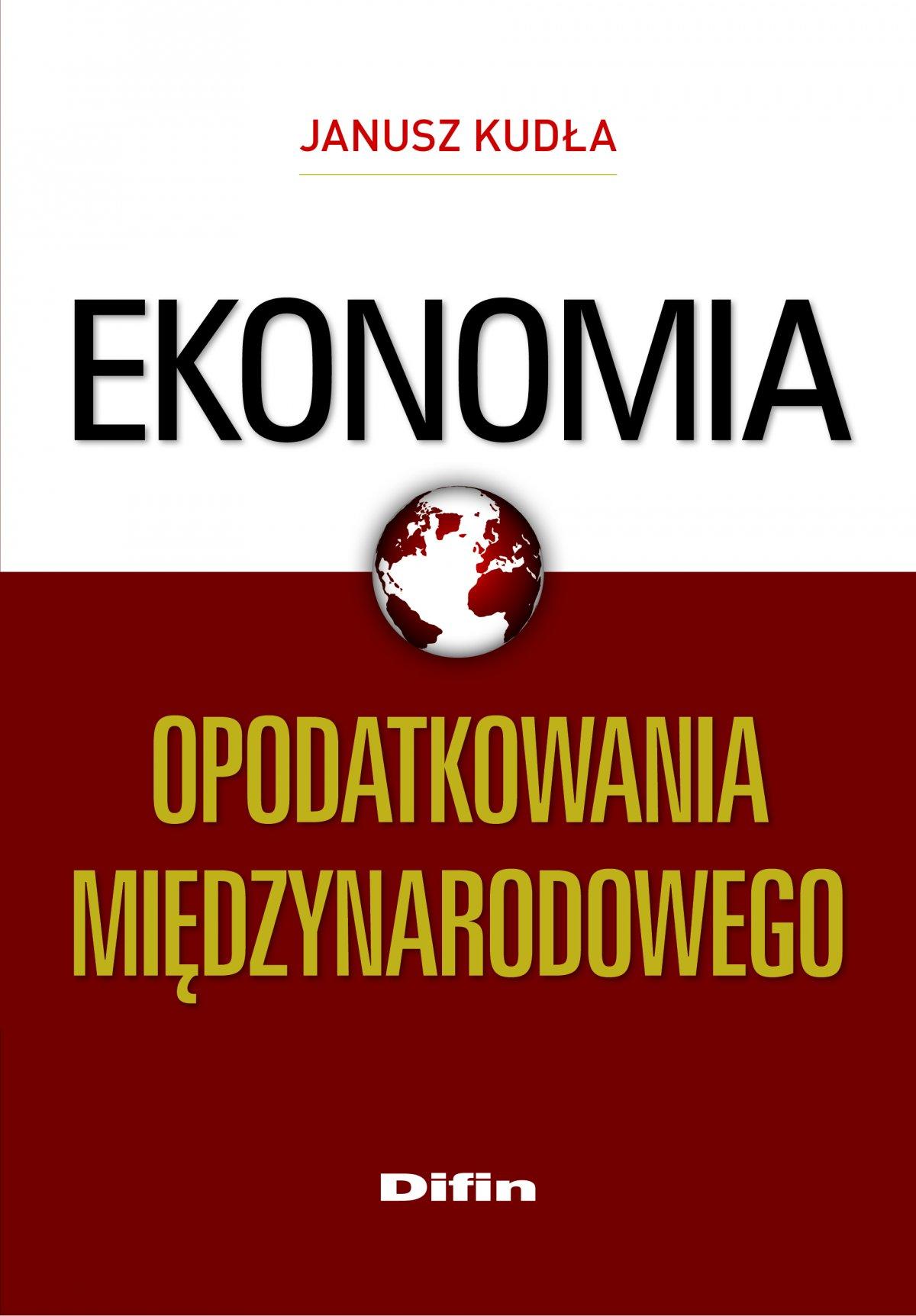 Ekonomia opodatkowania międzynarodowego - Ebook (Książka EPUB) do pobrania w formacie EPUB