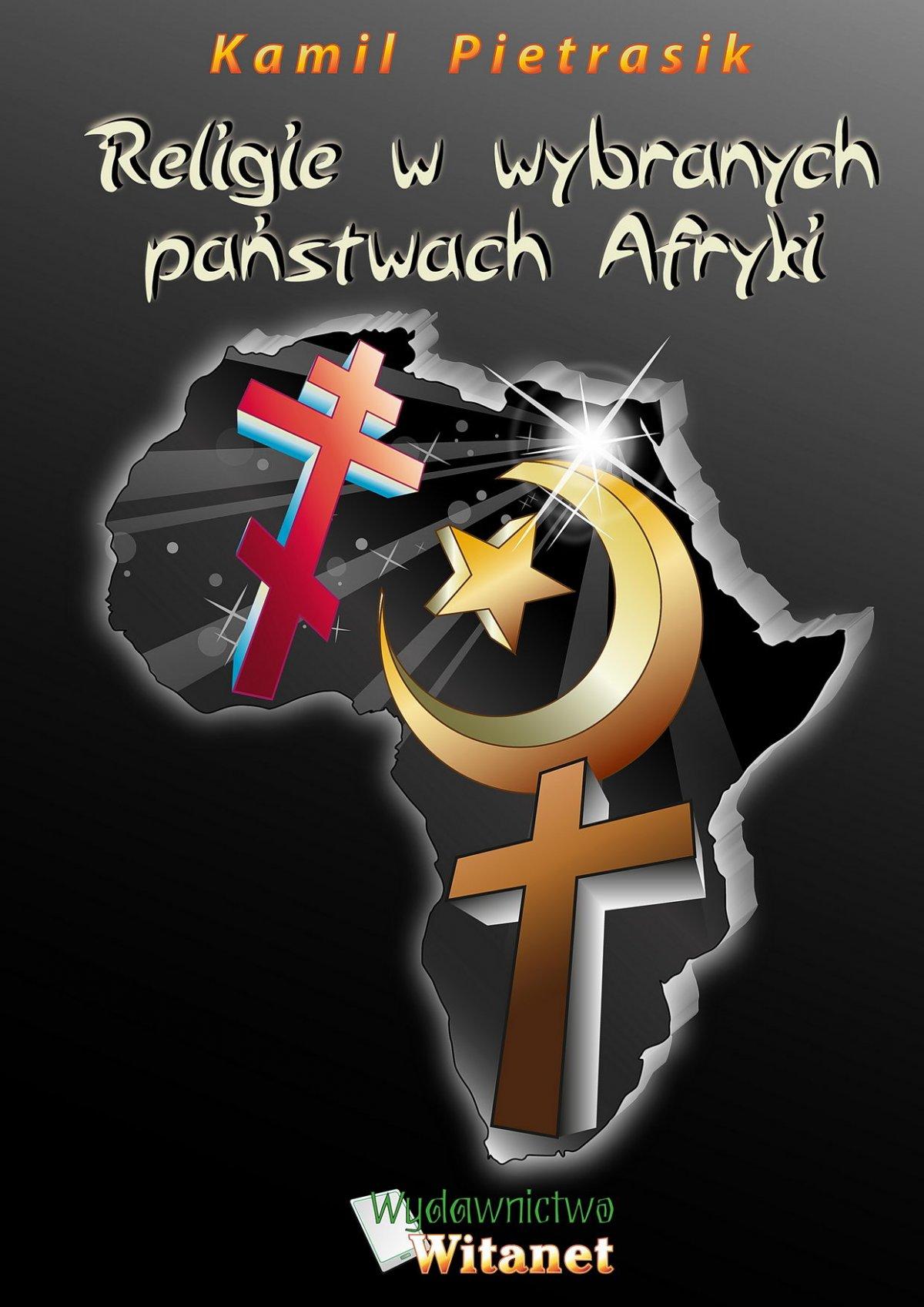 Religie w wybranych państwach Afryki - Ebook (Książka na Kindle) do pobrania w formacie MOBI