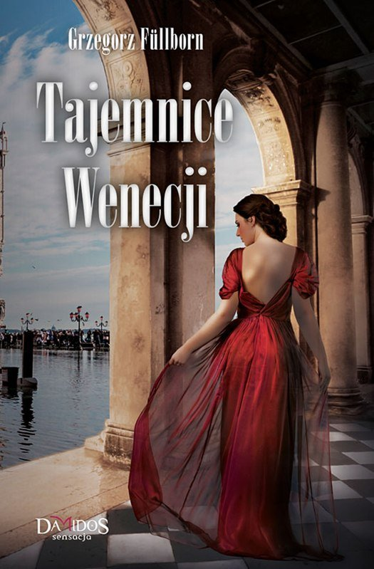 Tajemnice Wenecji. Część 1 - Ebook (Książka EPUB) do pobrania w formacie EPUB