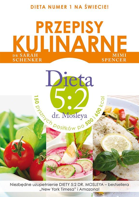Przepisy kulinarne. Dieta 5:2 dr. Mosleya - Ebook (Książka EPUB) do pobrania w formacie EPUB